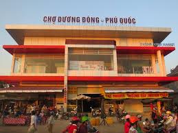 Chợ Dương Đông - Phú Quốc
